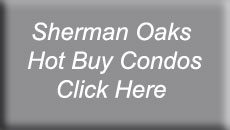 Sherman Oaks Hot Buy Condos